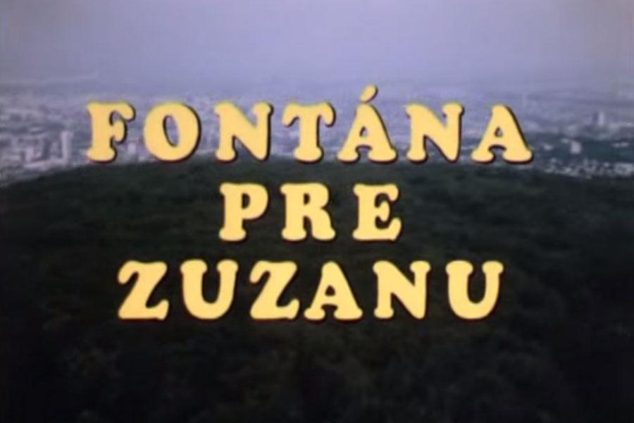 Fontána pre Zuzanu - 1985