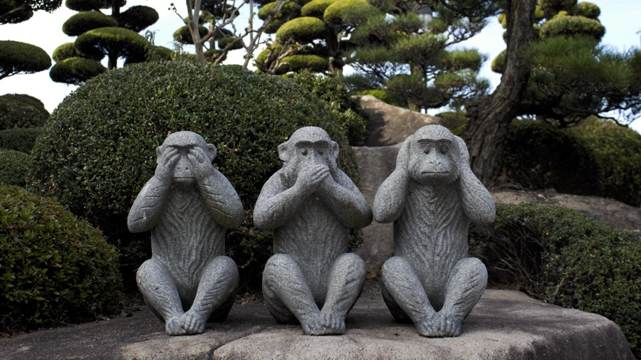 See no evil - speak no evil - hear no evil