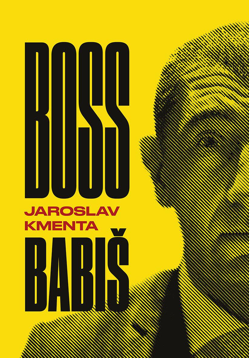 Kniha o temném světě miliardáře a politika Andreje Babiše